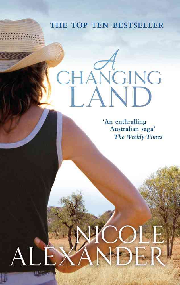 A Changing Land By Alexander, Nicole